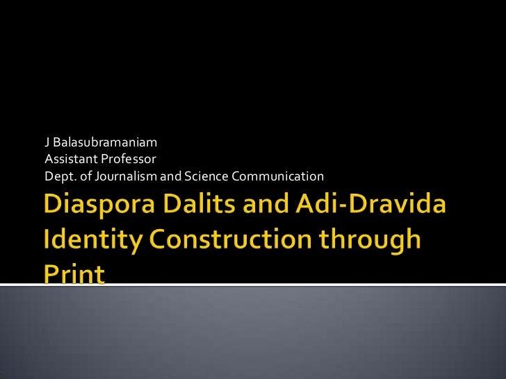 J BalasubramaniamAssistant ProfessorDept. of Journalism and Science Communication