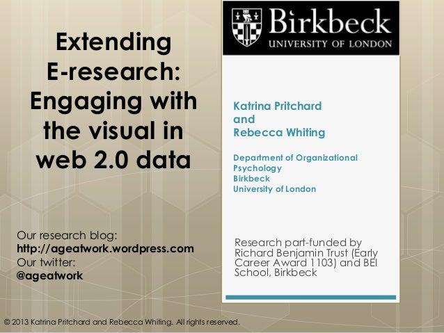 Katrina Pritchard and Rebecca Whiting Department of Organizational Psychology Birkbeck University of London Research part-...