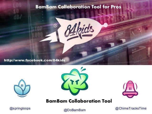BamBam! Collaboration Tool for Pros from 84kids