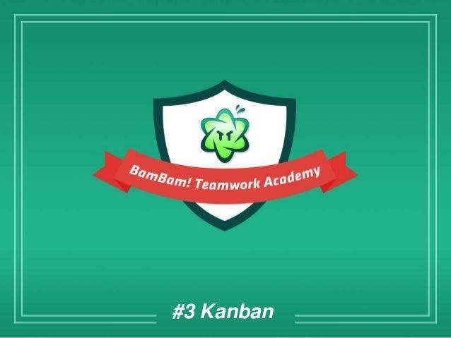 BamBam! Teamwork Academy: Kanban