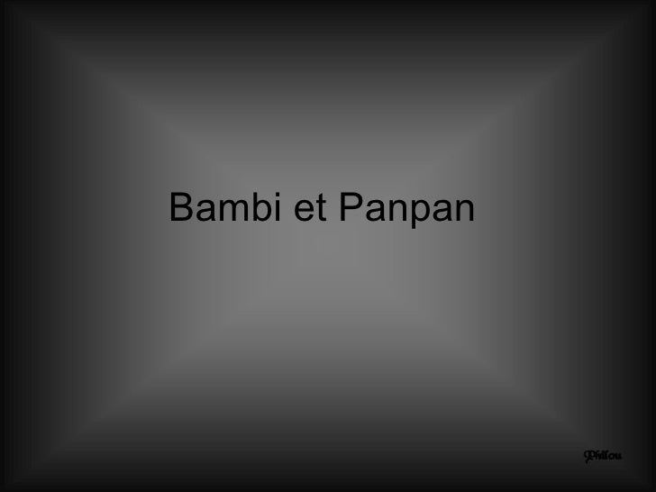 Bambi et Panpan