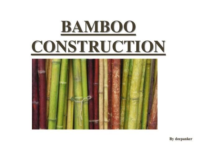BAMBOO CONSTRUCTION By deepanker