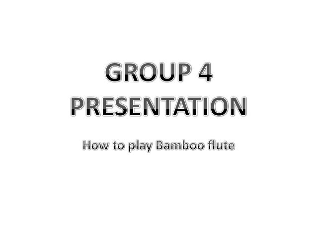 Flute playing • First we will teach you to play all the notes in the scale, and their 2nd octaves. • To test what you have...