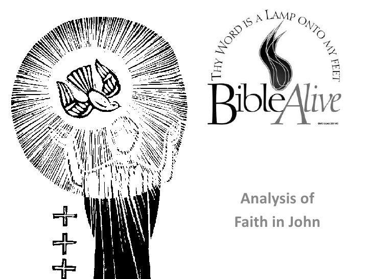 Analysis of <br />Faith in John<br />