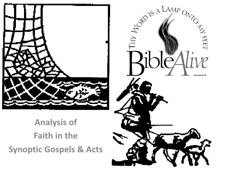Analysis of <br />Faith in the <br />Synoptic Gospels & Acts<br />