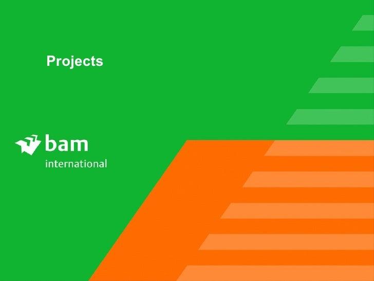 Bam International Projects April 2010