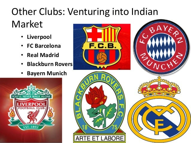 Other Clubs Venturing Into Indian Market Liverpool Fc Barcelona Real