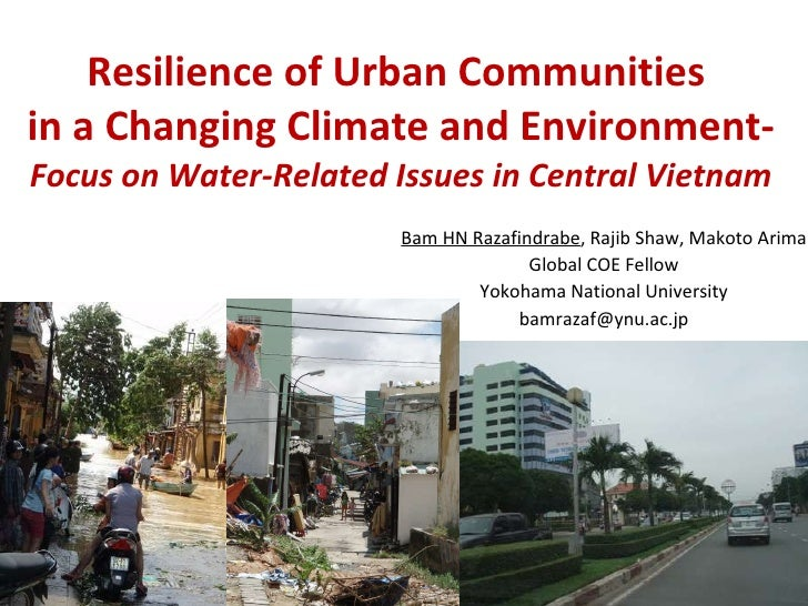 Resilience of Urban Communities  in a Changing Climate and Environment- Focus on Water-Related Issues in Central Vietnam B...