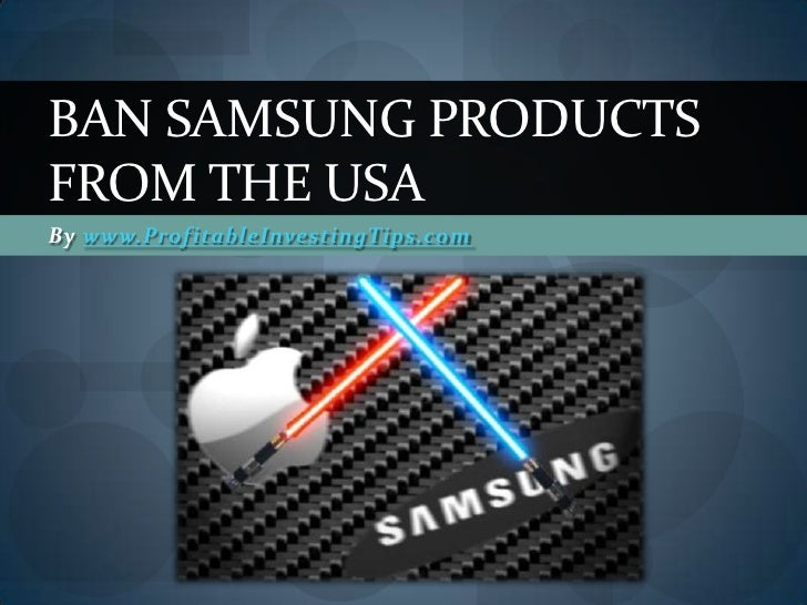 Ban Samsung Products from the USA
