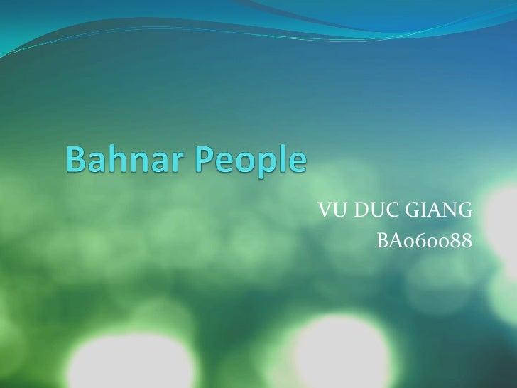 VU DUC GIANG     BA060088