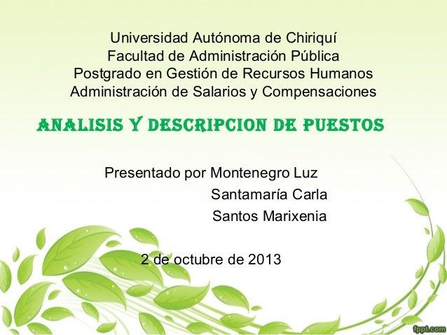 Universidad Autónoma de Chiriquí Facultad de Administración Pública Postgrado en Gestión de Recursos Humanos Administració...