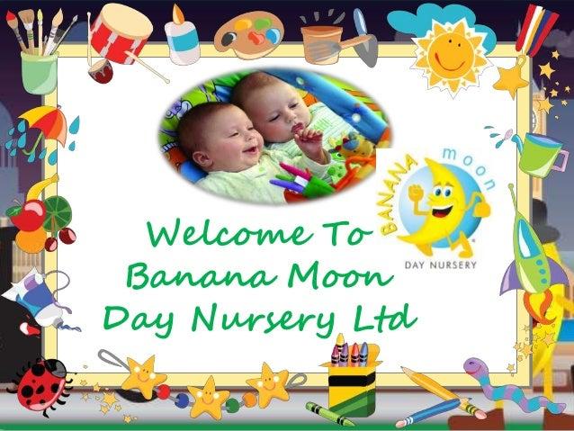 Welcome To Banana Moon Day Nursery Ltd