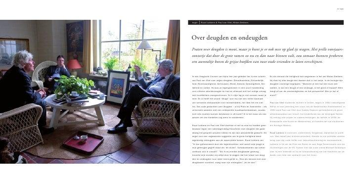 11 begin     begin       Ruud Lubbers & Paul van Vliet, Midas Dekkers     Over deugden en ondeugden Praten over deugden is...