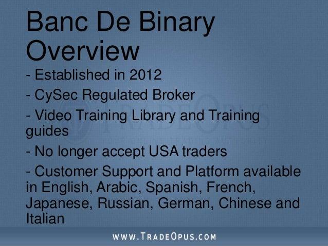 Banc de binary broker review questions