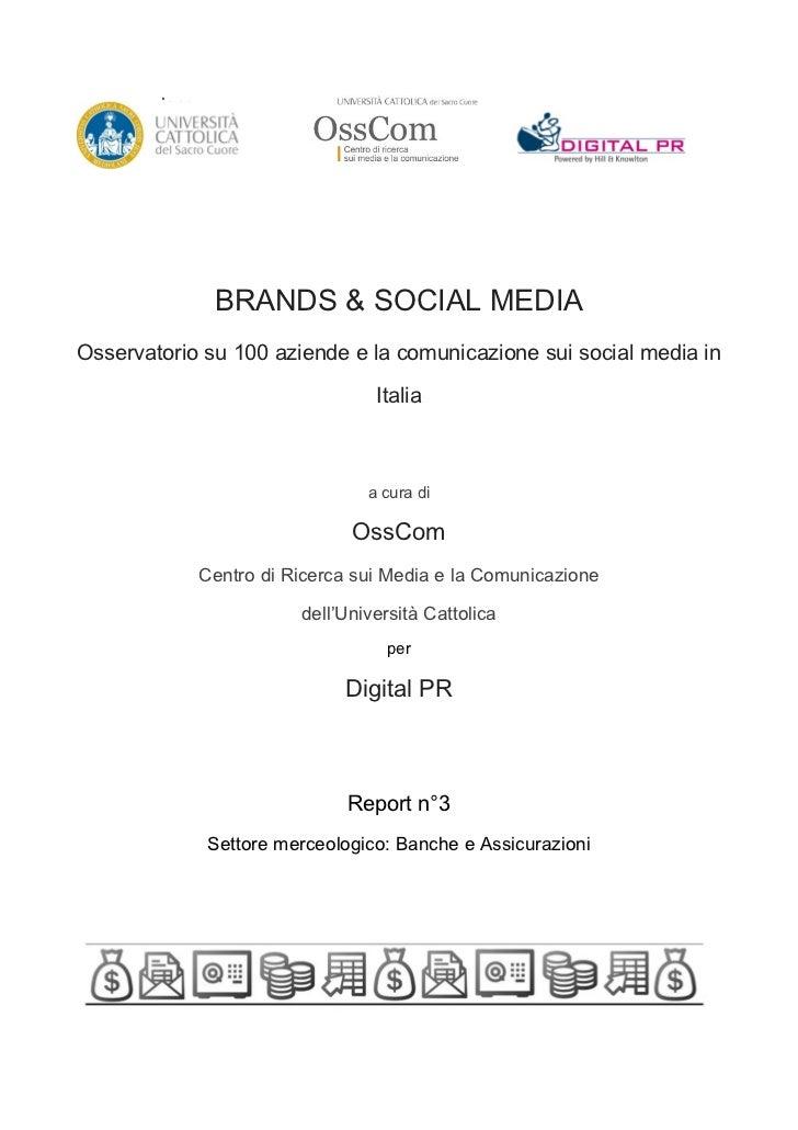Osservatorio Brands & Social Media - Banche e assicurazioni - executive summary