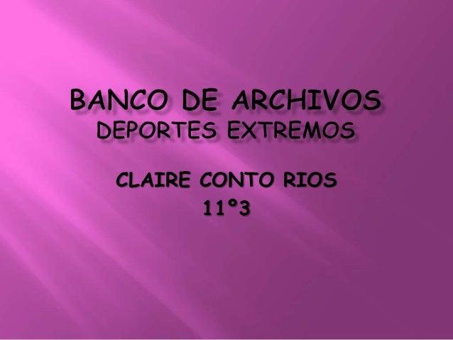 CLAIRE CONTO RIOS  11º3