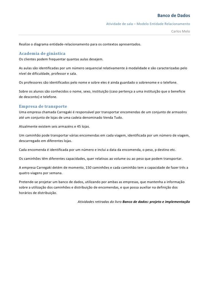 Banco de Dados                                                       Atividade de sala – Modelo Entidade Relacionamento   ...