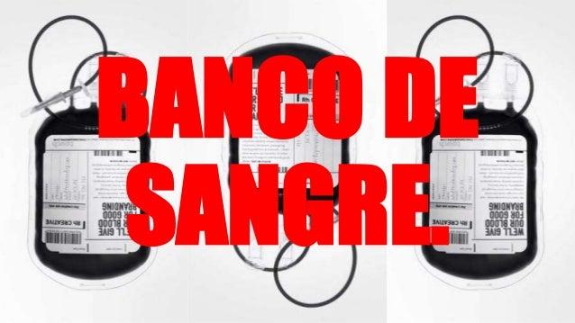 BANCO DE SANGRE.