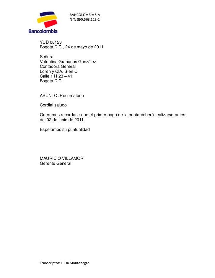 BANCOLOMBIA S.A                  NIT: 890.568.123-2YUD 08123Bogotá D.C., 24 de mayo de 2011SeñoraValentina Granados Gonzál...