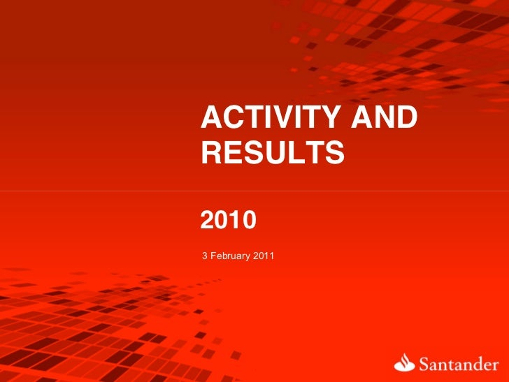 Banco santander activity and results 2010
