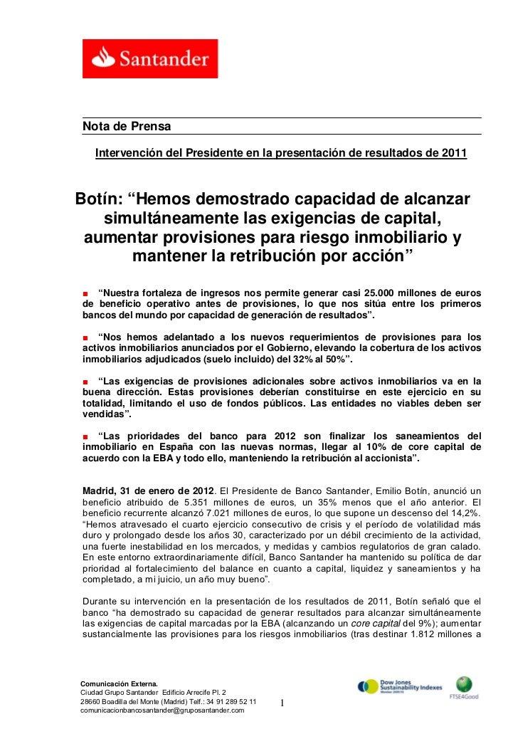 """Nota de Prensa    Intervención del Presidente en la presentación de resultados de 2011Botín: """"Hemos demostrado capacidad d..."""