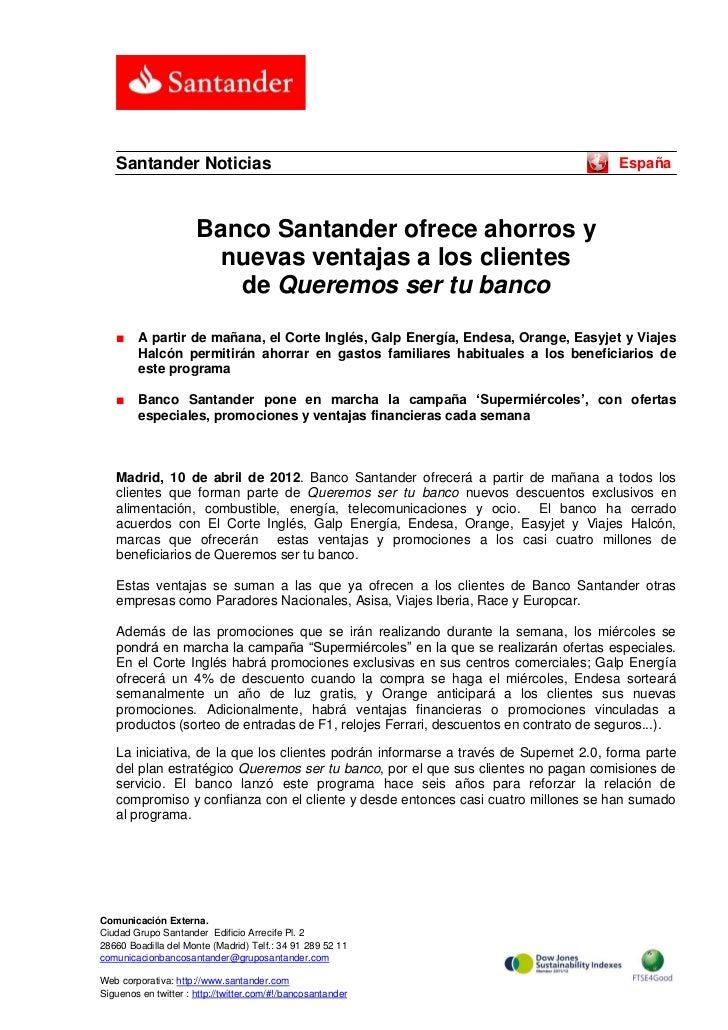 Banco Santander ofrece ahorros y nuevas ventajas a los clientes de Queremos ser tu banco