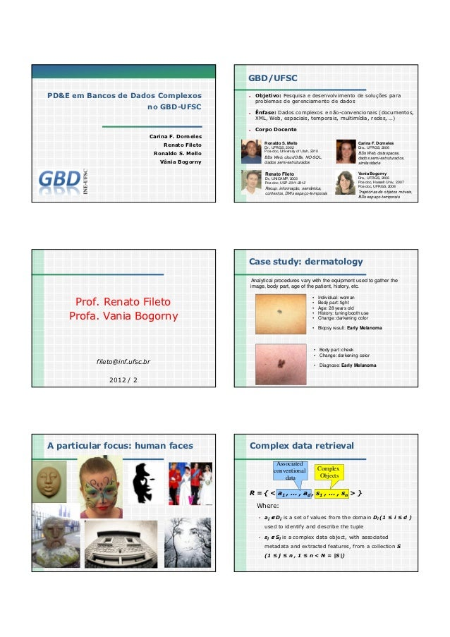 05/11/2012                                                      GBD/UFSCPD&E em Bancos de Dados Complexos                 ...