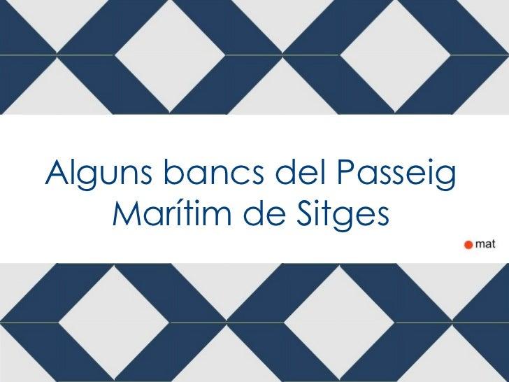 Bancs de Sitges