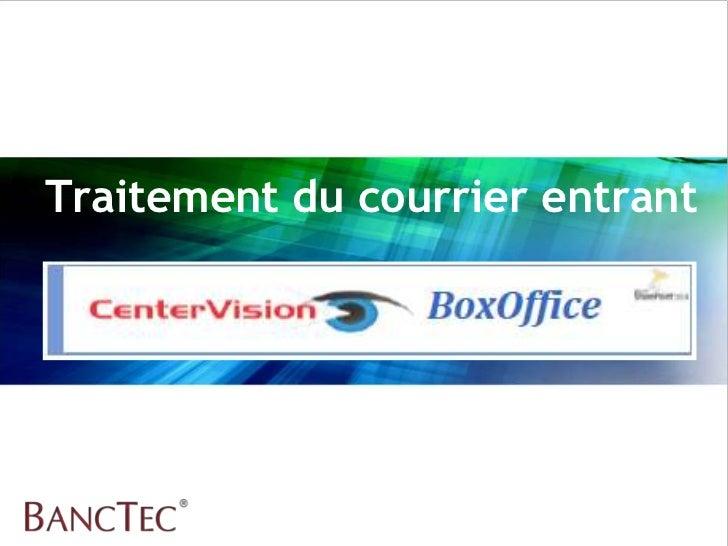 Banc Tec Centervision Box Office