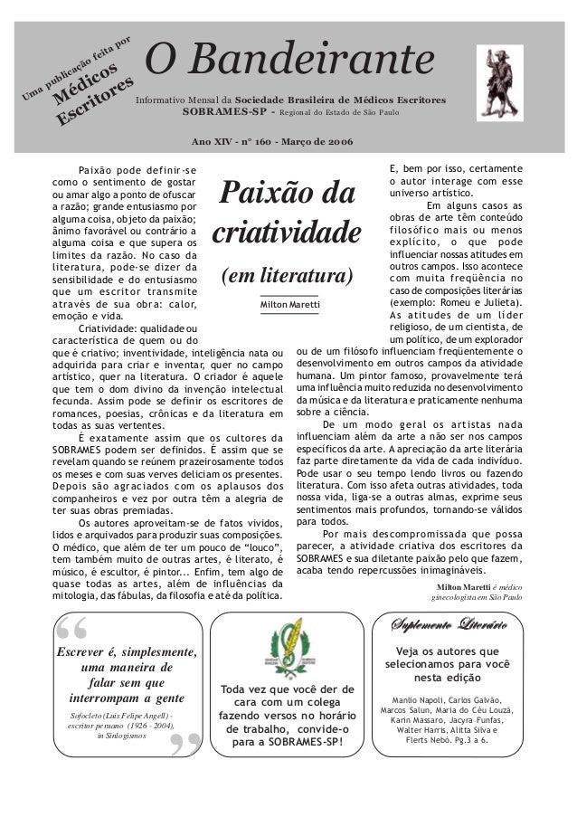 """Paixão dacriatividade(em literatura)""""Informativo Mensal da Sociedade Brasileira de Médicos EscritoresSOBRAMES-SP - Regiona..."""