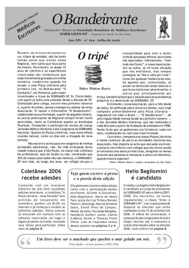 """""""Informativo Mensal da Sociedade Brasileira de Médicos EscritoresSOBRAMES-SP - Regional do Estado de São PauloOBandeirante..."""