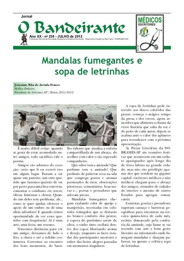 Jornal   O Bandeirante           Ano XX - no 236 - julho de 2012           Publicação Mensal da Sociedade Brasileira de Mé...