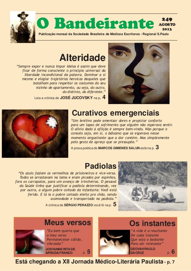 249249249249249 AGOSTO 2013 O BandeirantePublicação mensal da Sociedade Brasileira de Médicos Escritores - Regional S.Paul...