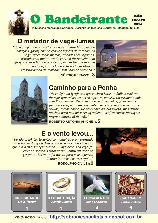 262626262611111 AGOSTO 2014 O BandeirantePublicação mensal da Sociedade Brasileira de Médicos Escritores - Regional S.Paul...