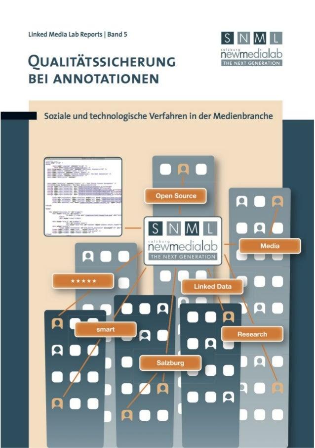 QUALITÄTSSICHERUNG           BEI ANNOTATIONEN          und technologische Verfahren             in der Medienbranche      ...