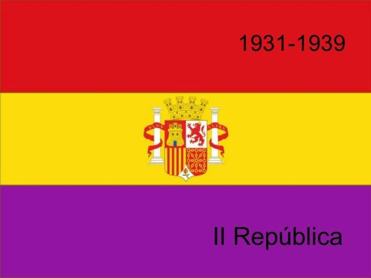 1931-1939 II República