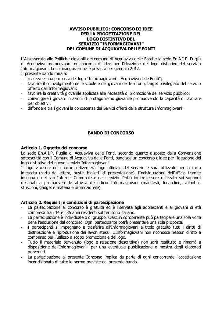 AVVISO PUBBLICO: CONCORSO DI IDEE                                PER LA PROGETTAZIONE DEL                                 ...