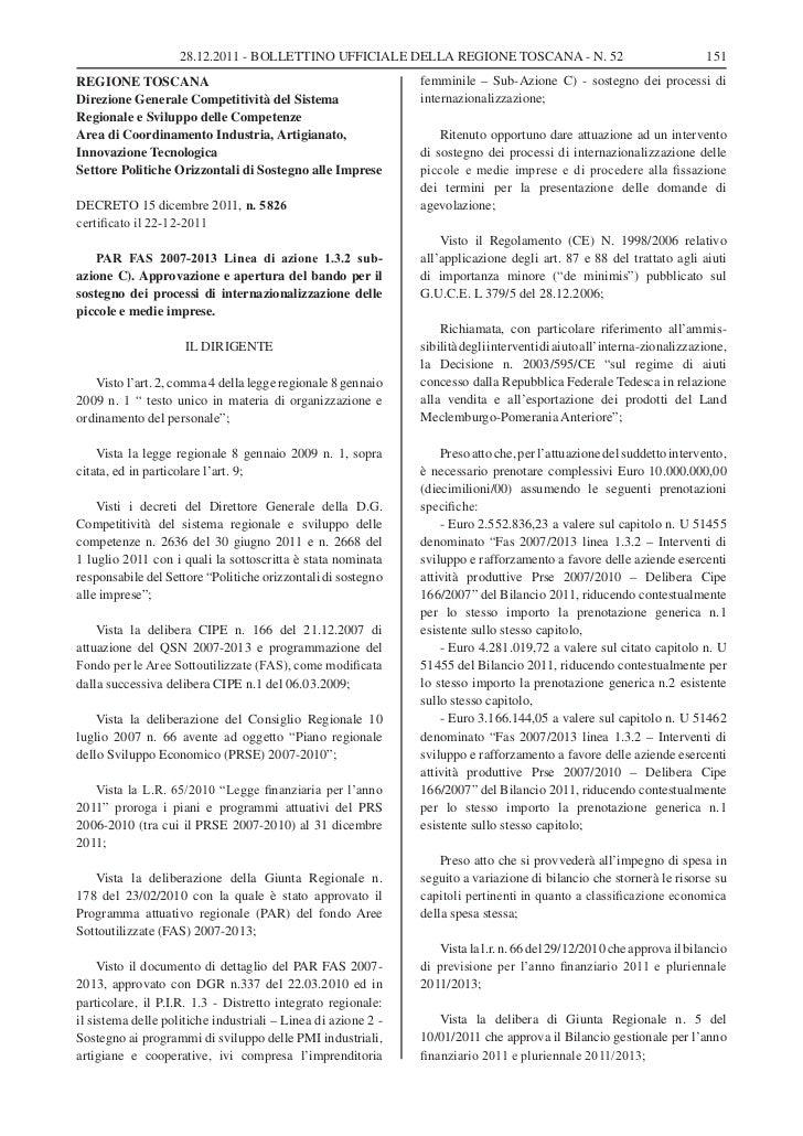 28.12.2011 - BOLLETTINO UFFICIALE DELLA REGIONE TOSCANA - N. 52                                      151REGIONE TOSCANA   ...