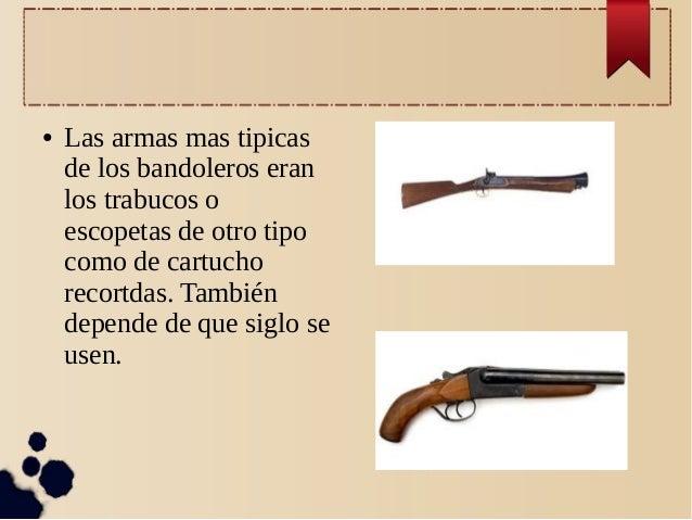 Bandoleros, bandidos, sheriff, indios, etc. Bandoleros-impress-11-638