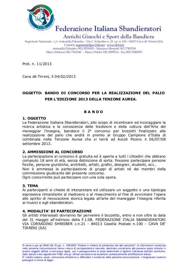 Federazione Italiana Sbandieratori                                     Antichi Giuochi e Sport della Bandiera  Segreteria ...