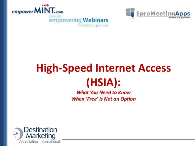 A Candid Discussion of High Speed Internet Access For Meeting Planners