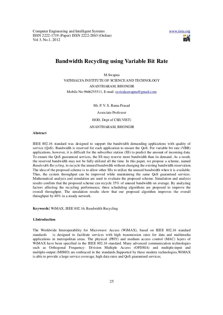 Bandwidth recycling using variable bit rate