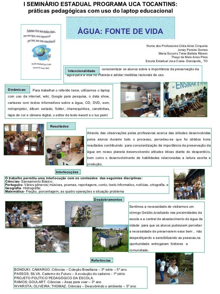 conscientizar os alunos sobre a importância da preservação da água para a vida no Planeta e adotar medidas racionais de us...