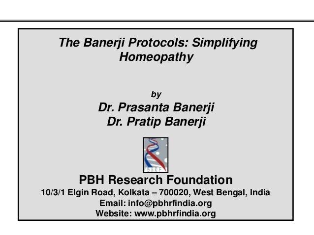 The Banerji Protocols: Simplifying            Homeopathy                          by             Dr. Prasanta Banerji     ...