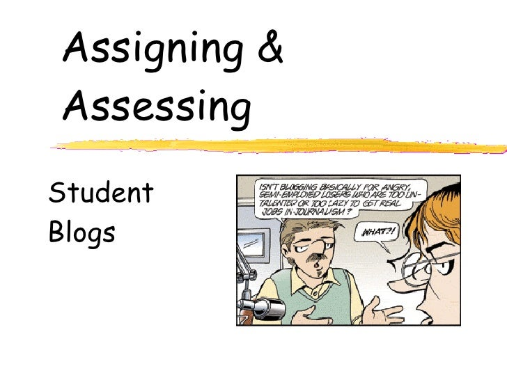 Assigning and Assessing Blog Assignments
