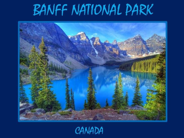 Banff National Park ~ Canada
