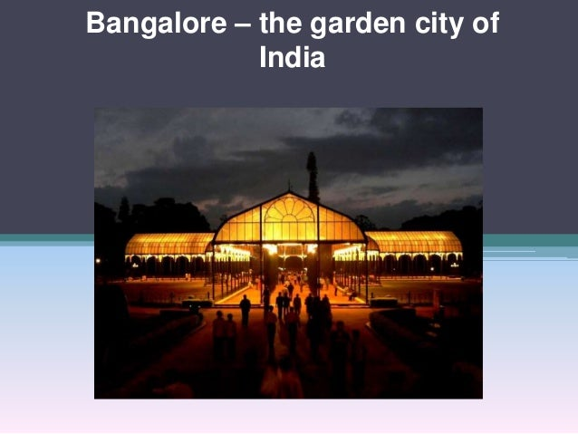 Bangalore the garden city of india for Gardening tools bangalore