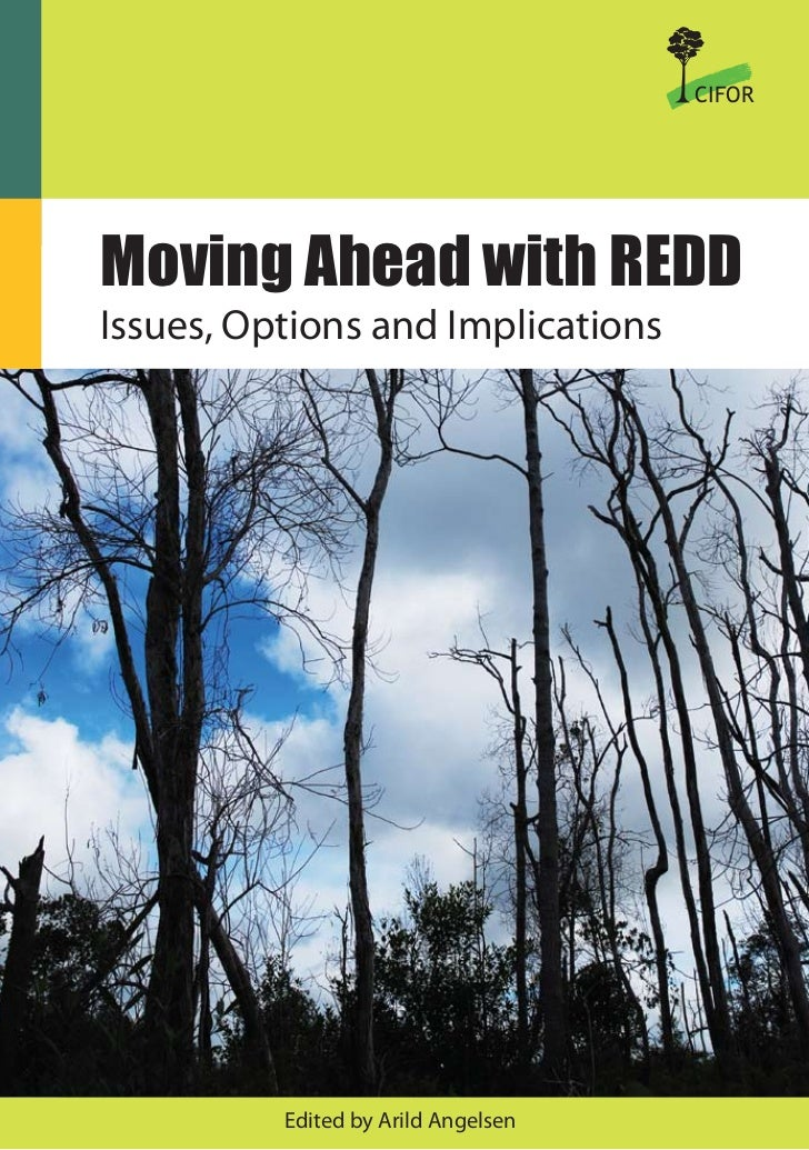 CIFORMoving Ahead with REDDIssues, Options and Implications          Edited by Arild Angelsen