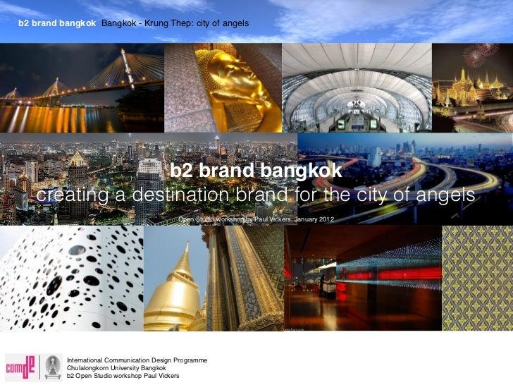 b2 brand bangkok Bangkok - Krung Thep: city of angels b2 bangkok brand - branding the city of angels                   b2 ...