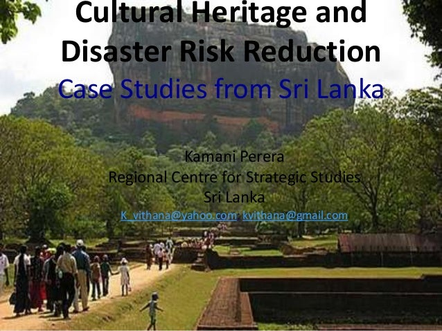 Cultural Heritage and Disaster Risk Reduction: Case Studies from Sri Lanka